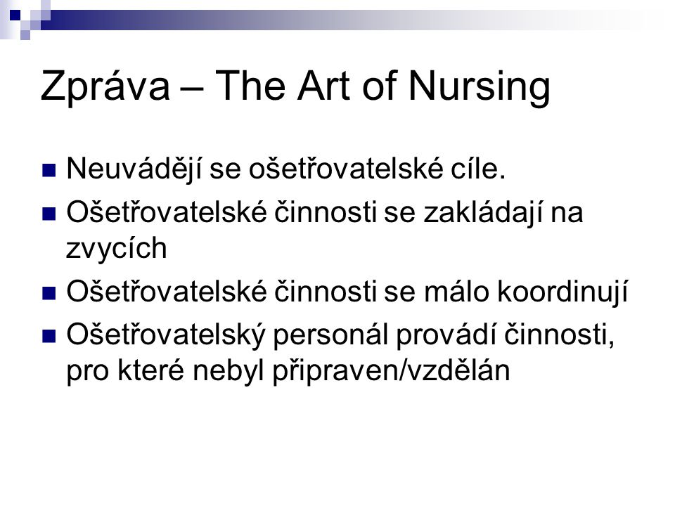 Zpráva – The Art of Nursing
