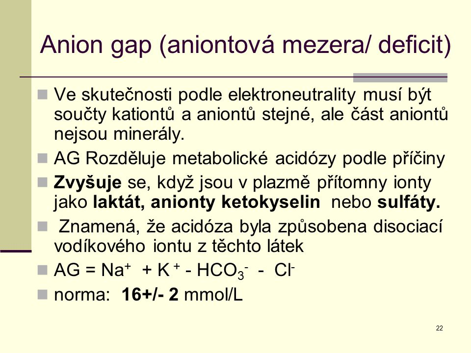 Anion gap (aniontová mezera/ deficit)
