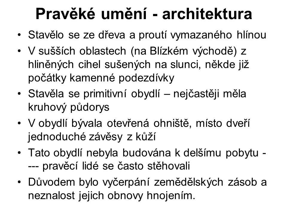 Pravěké umění - architektura
