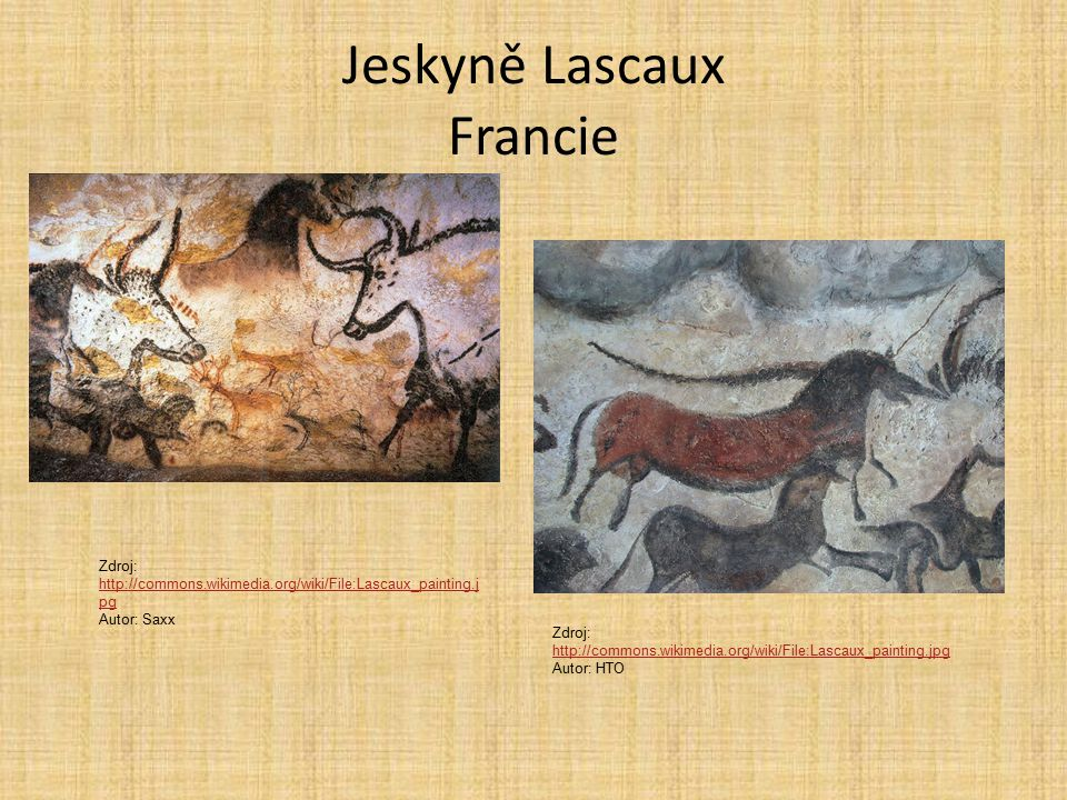 Jeskyně Lascaux Francie