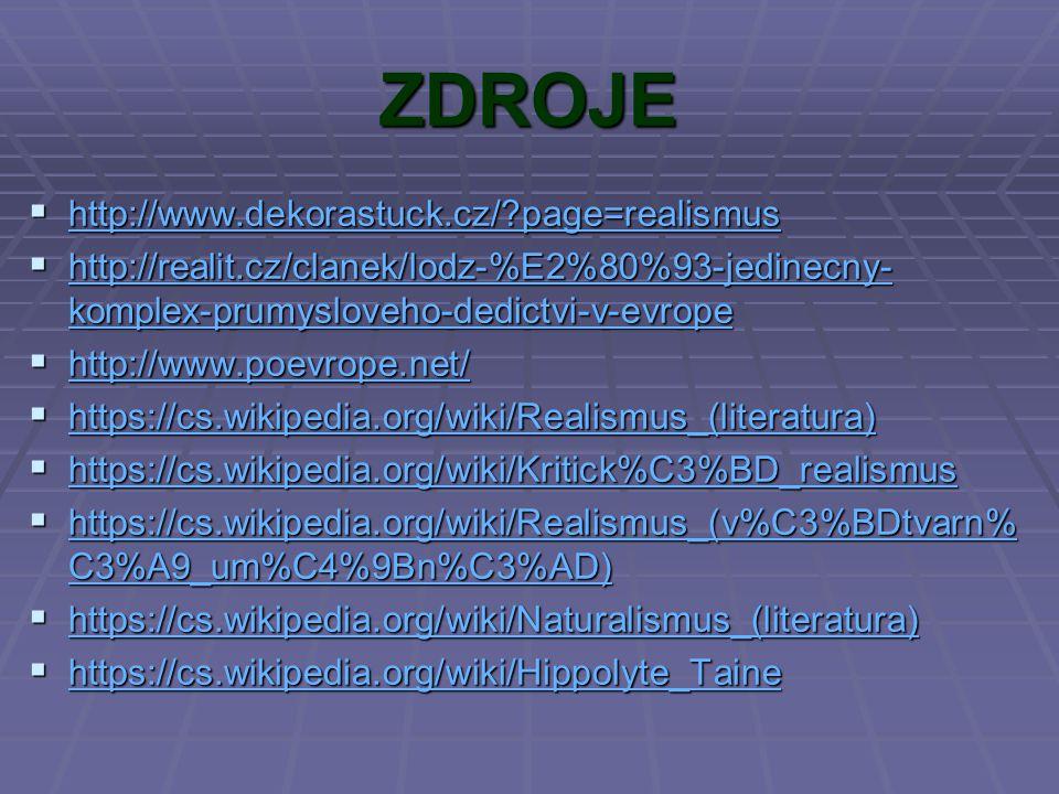 ZDROJE http://www.dekorastuck.cz/ page=realismus