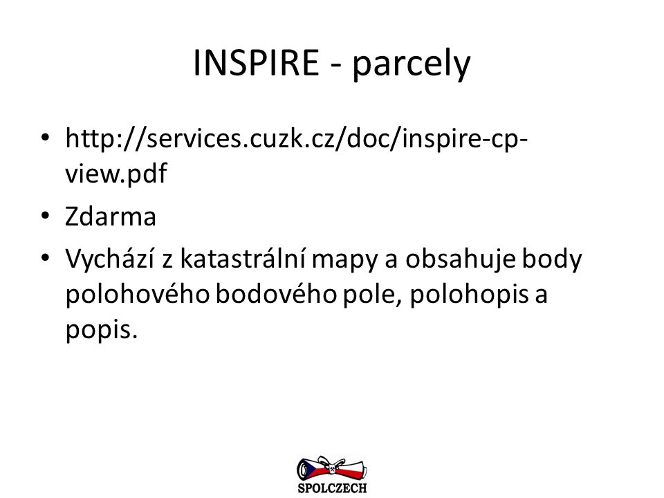 INSPIRE - parcely http://services.cuzk.cz/doc/inspire-cp-view.pdf