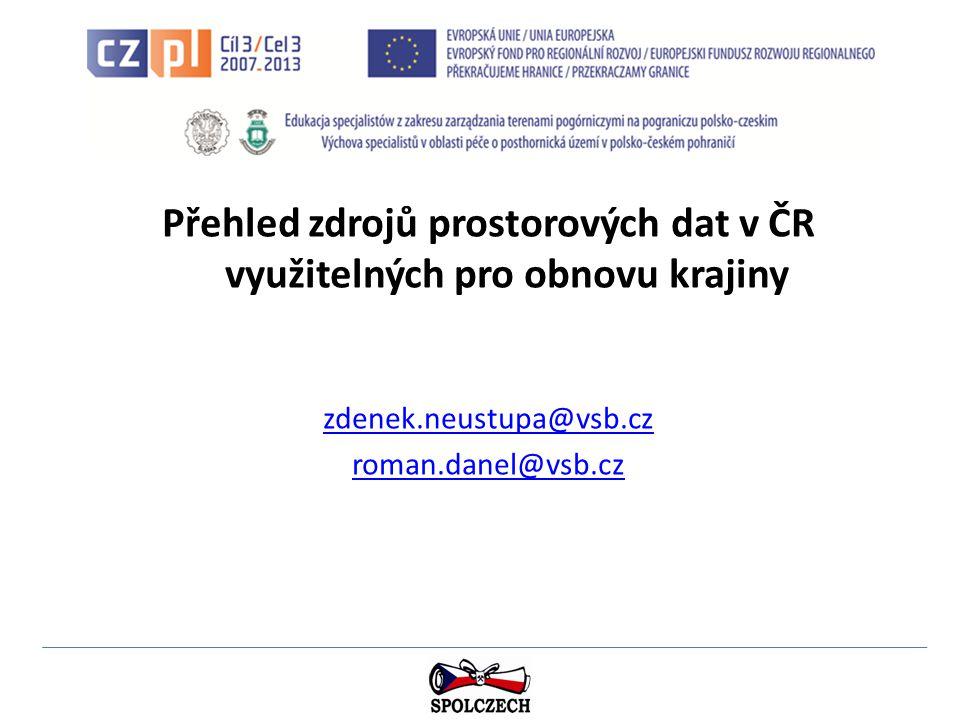 Přehled zdrojů prostorových dat v ČR využitelných pro obnovu krajiny