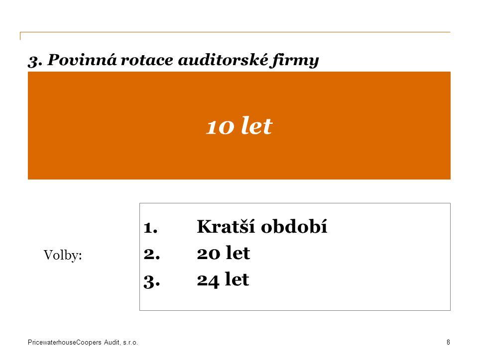 3. Povinná rotace auditorské firmy