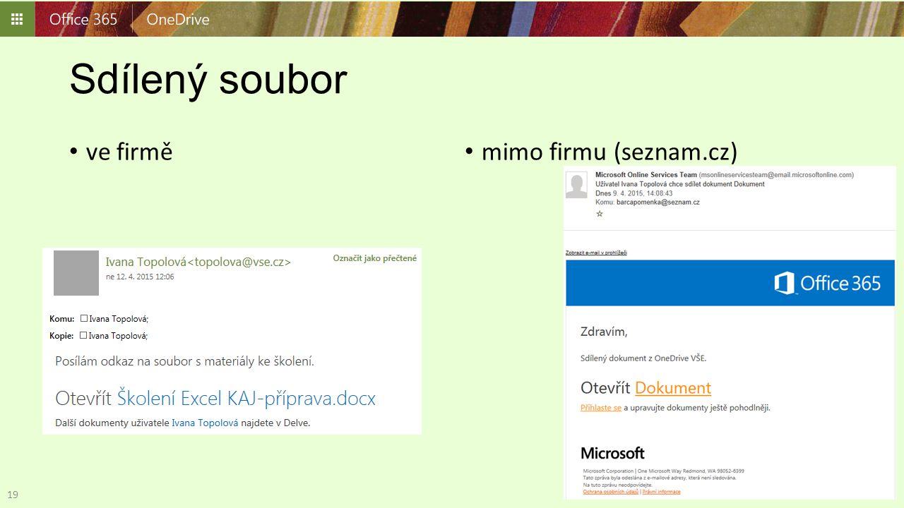 Sdílený soubor ve firmě mimo firmu (seznam.cz)