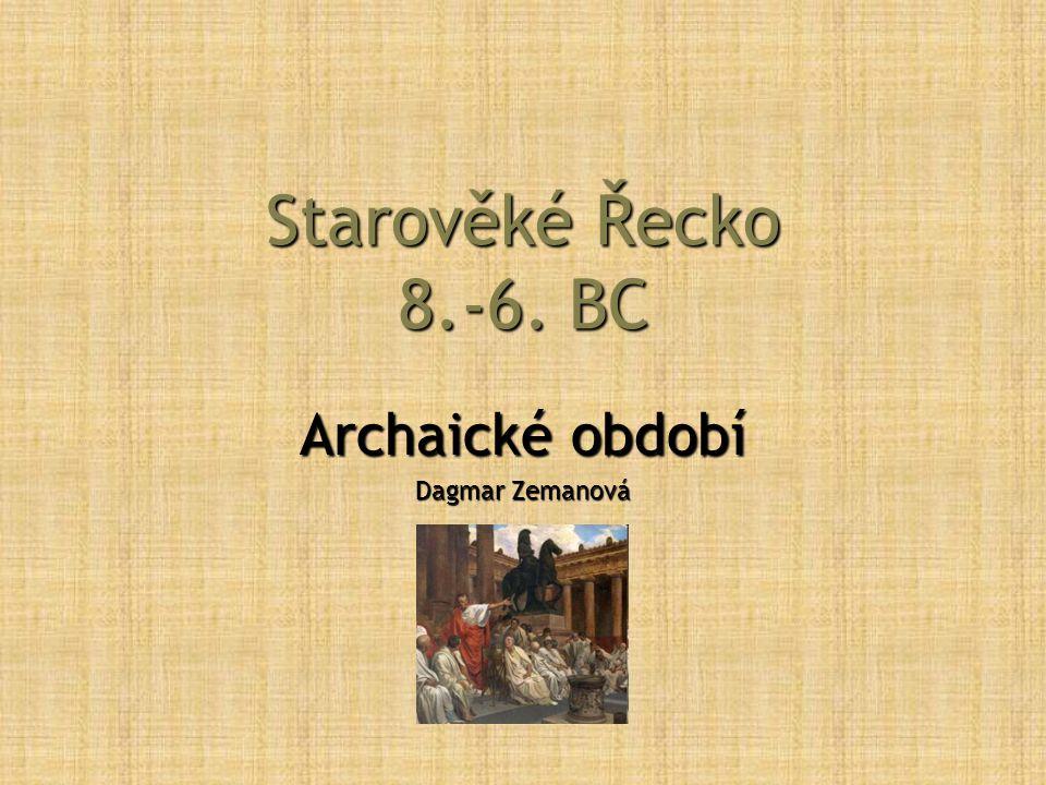 Archaické období Dagmar Zemanová