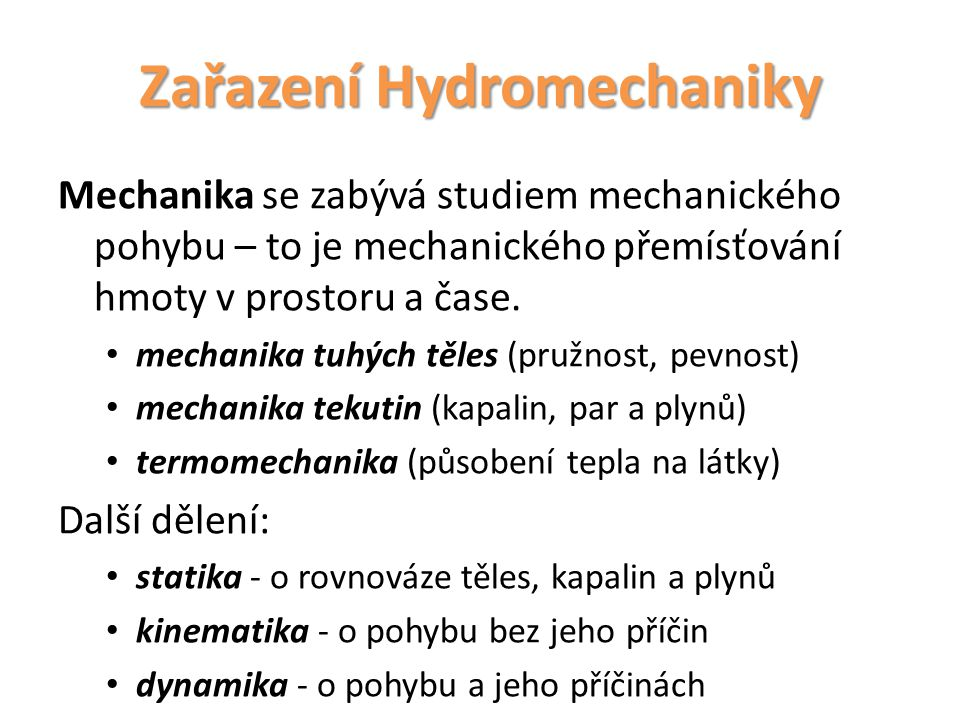 Zařazení Hydromechaniky