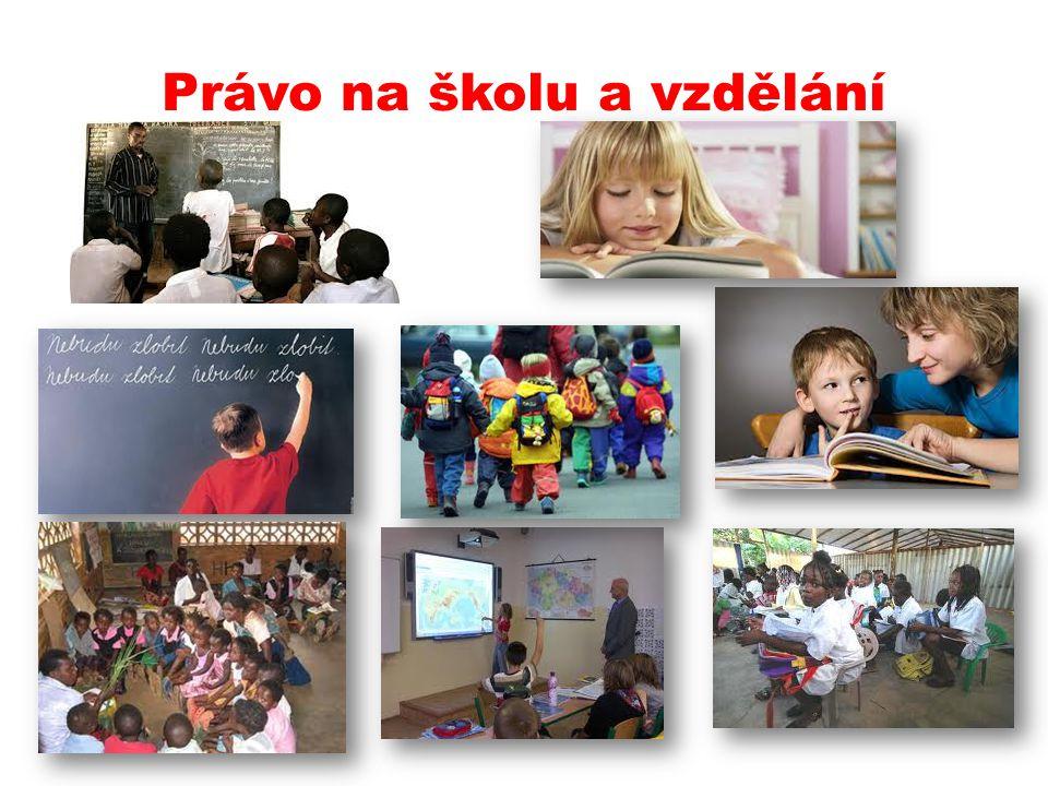 Právo na školu a vzdělání