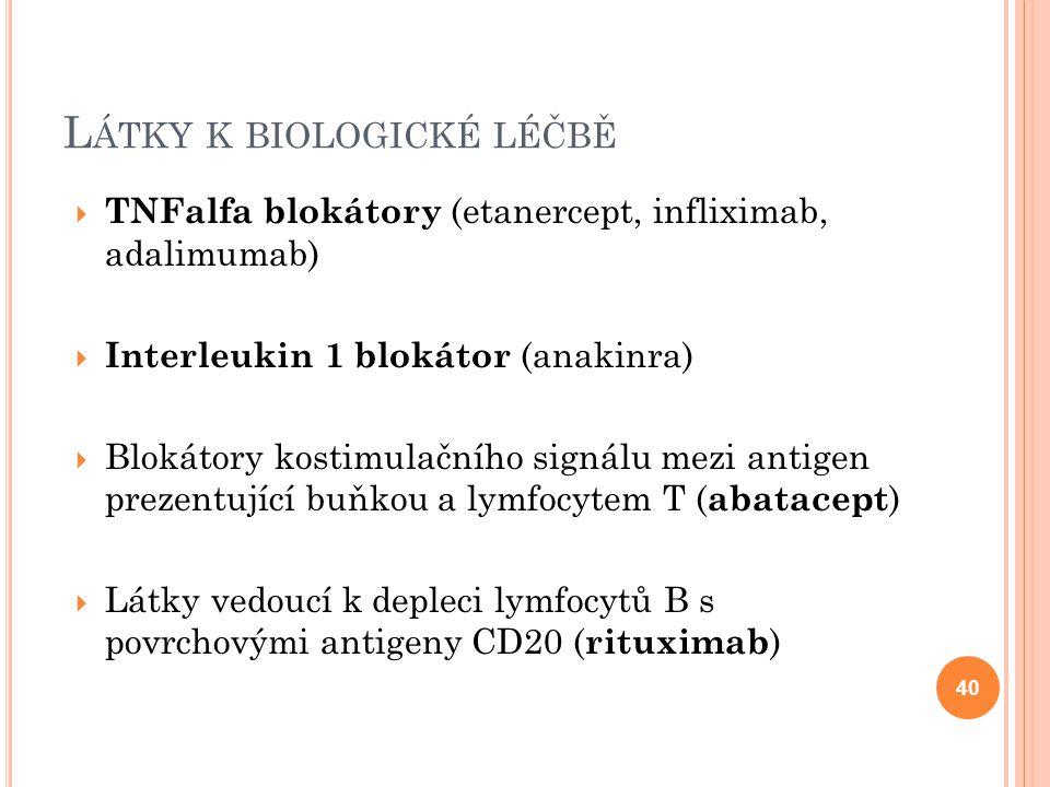 Látky k biologické léčbě