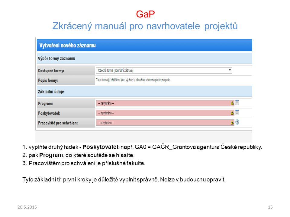 GaP Zkrácený manuál pro navrhovatele projektů