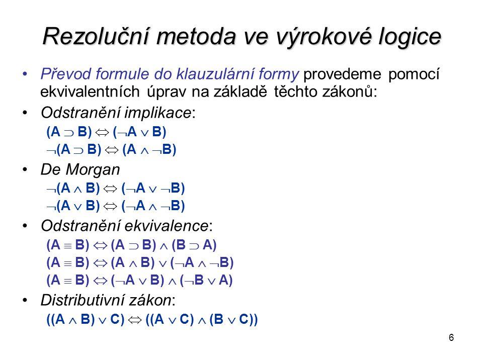 Rezoluční metoda ve výrokové logice
