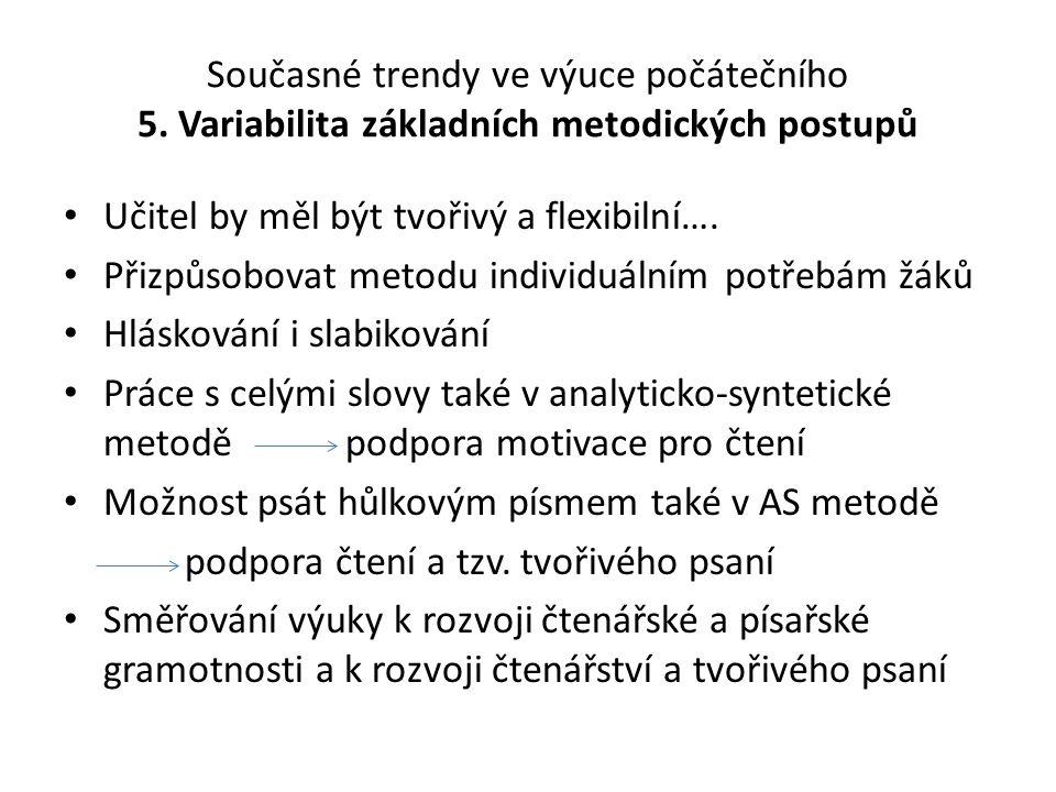 Současné trendy ve výuce počátečního 5
