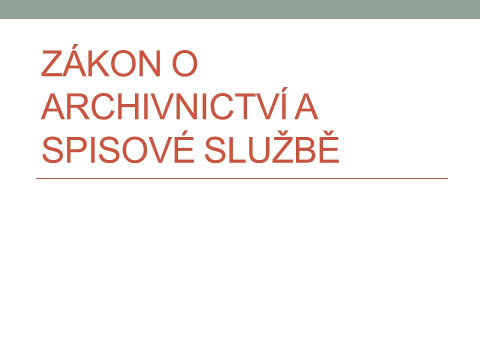Zákon o archivnictví a spisové službě
