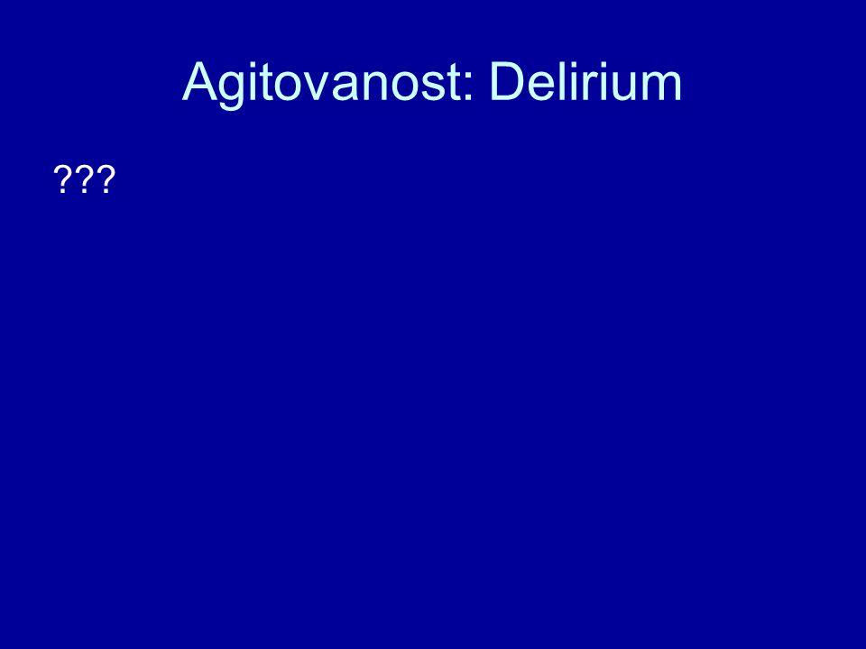 Agitovanost: Delirium