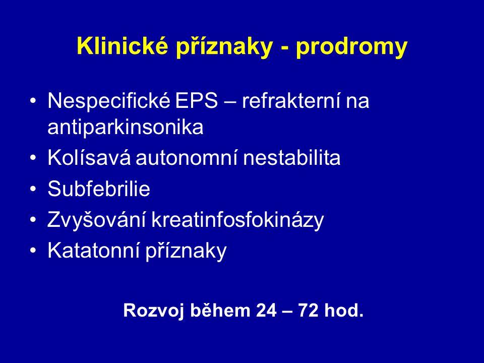 Klinické příznaky - prodromy