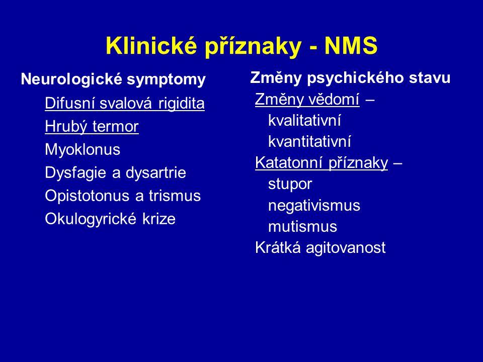 Klinické příznaky - NMS