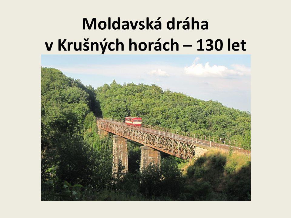 Moldavská dráha v Krušných horách – 130 let