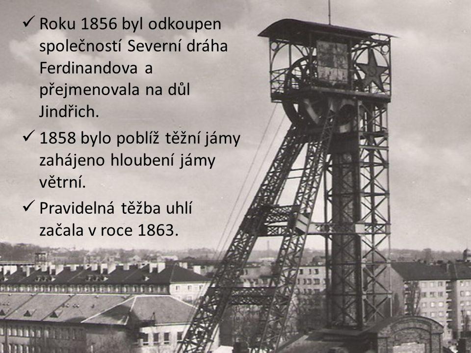 Roku 1856 byl odkoupen společností Severní dráha Ferdinandova a přejmenovala na důl Jindřich.