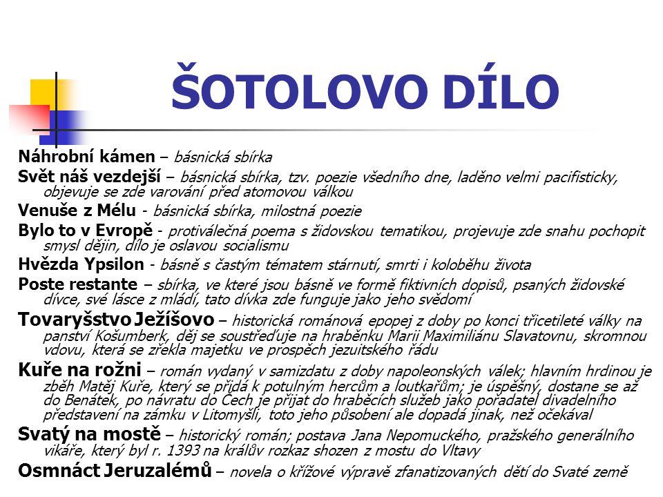 ŠOTOLOVO DÍLO Náhrobní kámen – básnická sbírka.