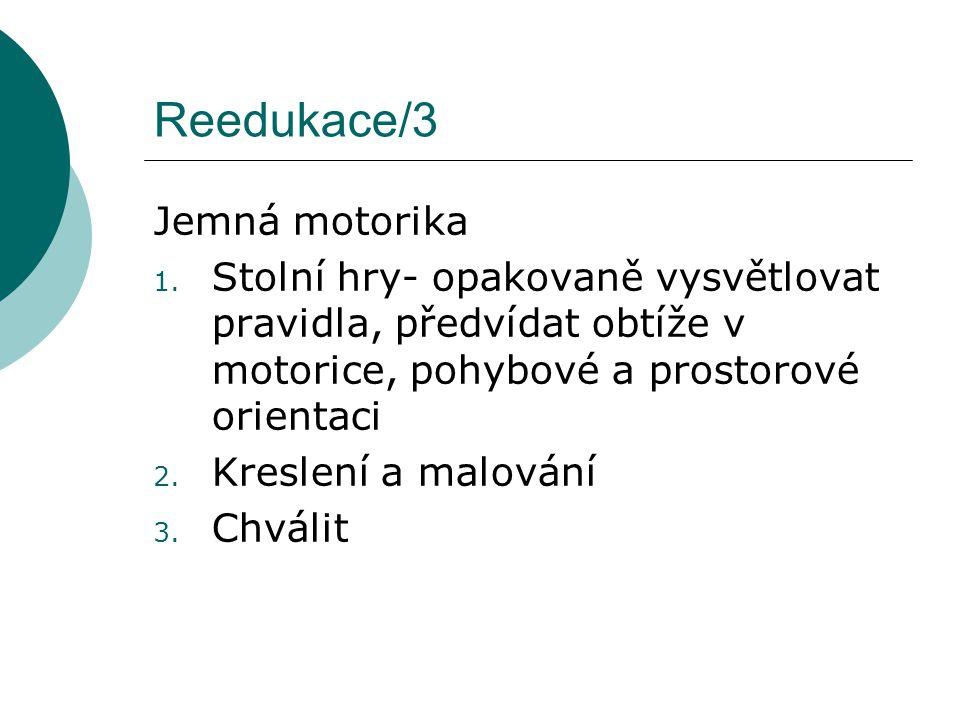 Reedukace/3 Jemná motorika