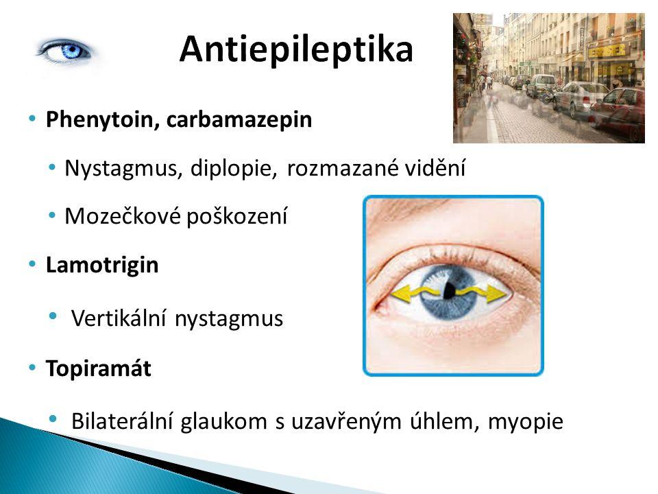 Antiepileptika Vertikální nystagmus