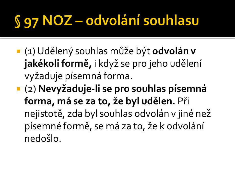 § 97 NOZ – odvolání souhlasu