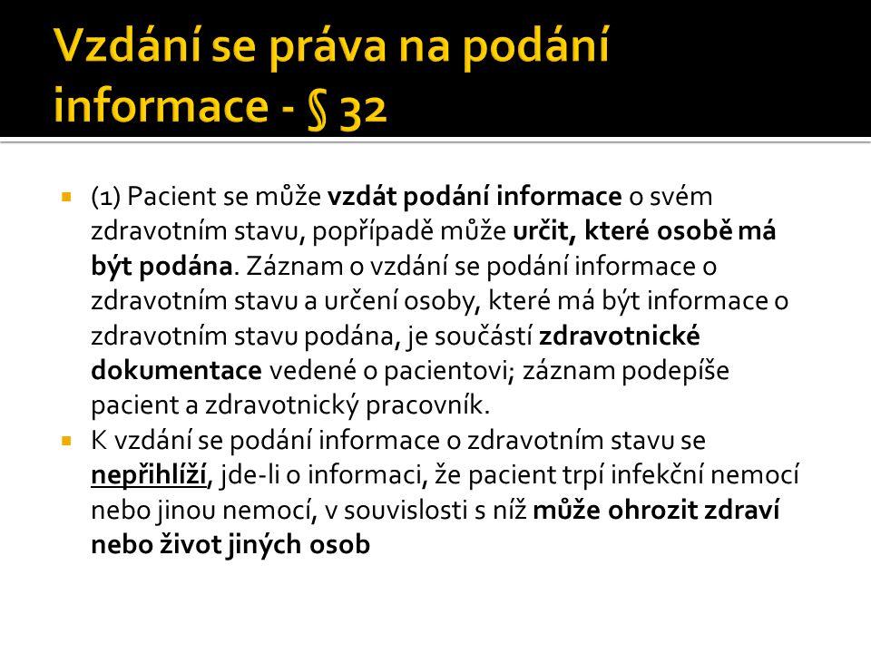 Vzdání se práva na podání informace - § 32