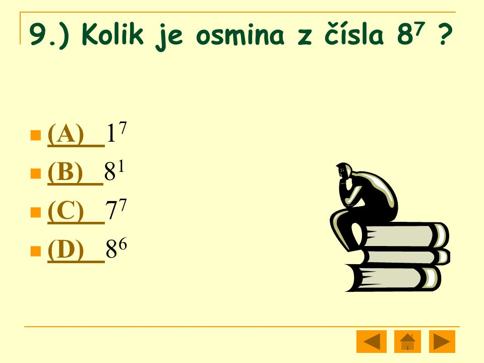 9.) Kolik je osmina z čísla 87