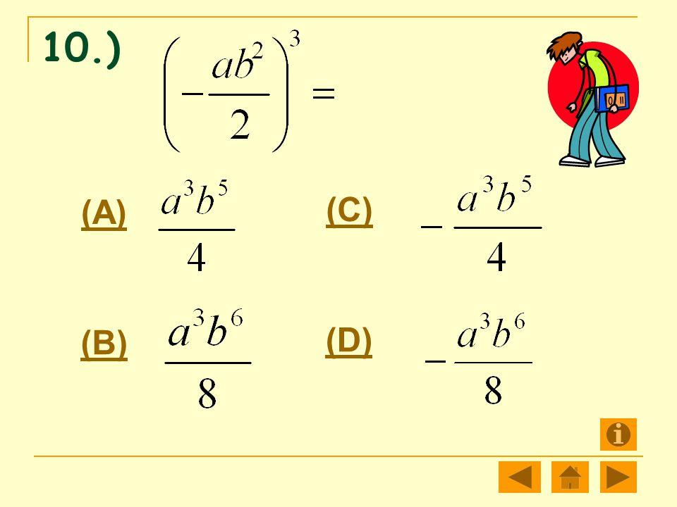 10.) (A) (C) (B) (D)