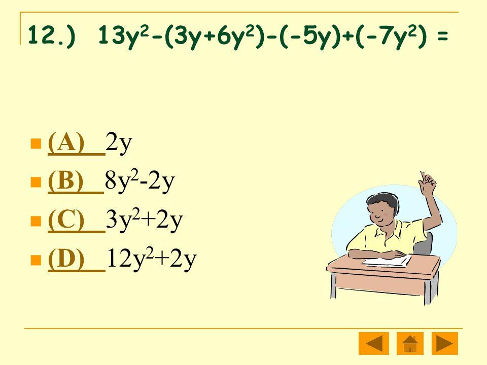 (A) 2y (B) 8y2-2y (C) 3y2+2y (D) 12y2+2y