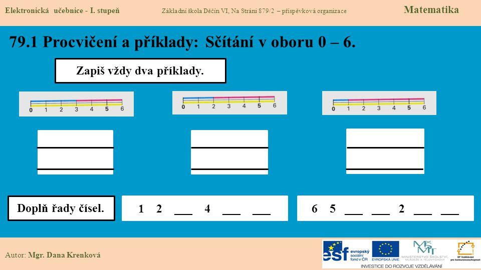 79.1 Procvičení a příklady: Sčítání v oboru 0 – 6.