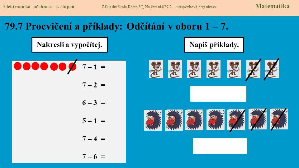 79.7 Procvičení a příklady: Odčítání v oboru 1 – 7.