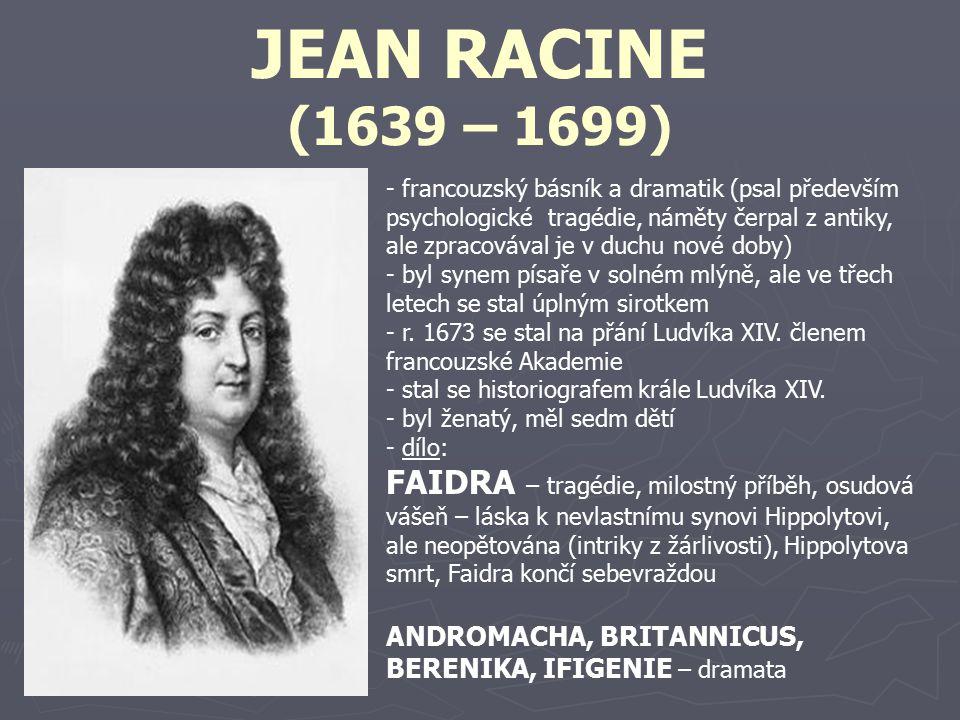 JEAN RACINE (1639 – 1699)