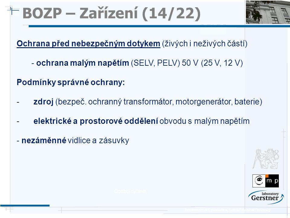 BOZP – Zařízení (14/22) 25/11/08. Ochrana před nebezpečným dotykem (živých i neživých částí)