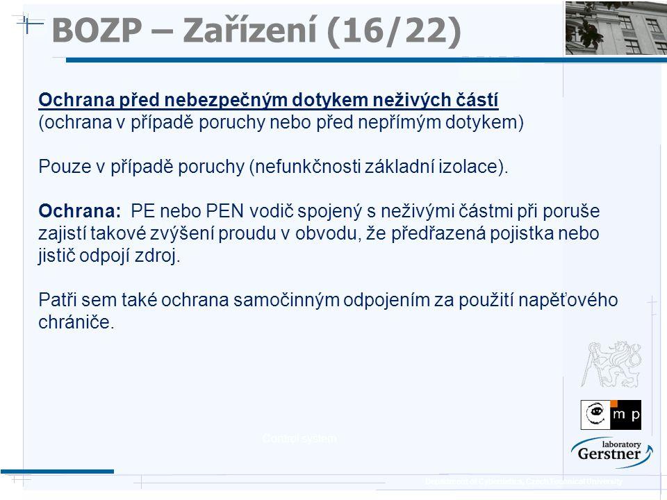 BOZP – Zařízení (16/22) 25/11/08. Ochrana před nebezpečným dotykem neživých částí. (ochrana v případě poruchy nebo před nepřímým dotykem)