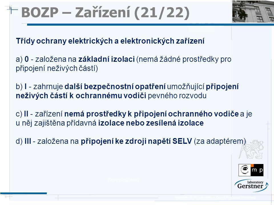 BOZP – Zařízení (21/22) 25/11/08. Třídy ochrany elektrických a elektronických zařízení.