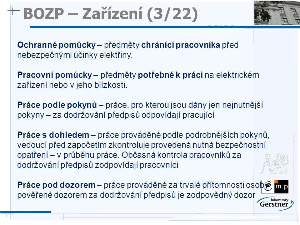 BOZP – Zařízení (3/22) 25/11/08. Ochranné pomůcky – předměty chránící pracovníka před nebezpečnými účinky elektřiny.