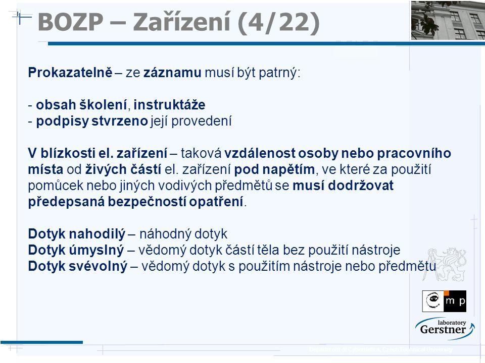 BOZP – Zařízení (4/22) Prokazatelně – ze záznamu musí být patrný: