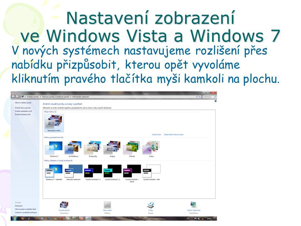 Nastavení zobrazení ve Windows Vista a Windows 7