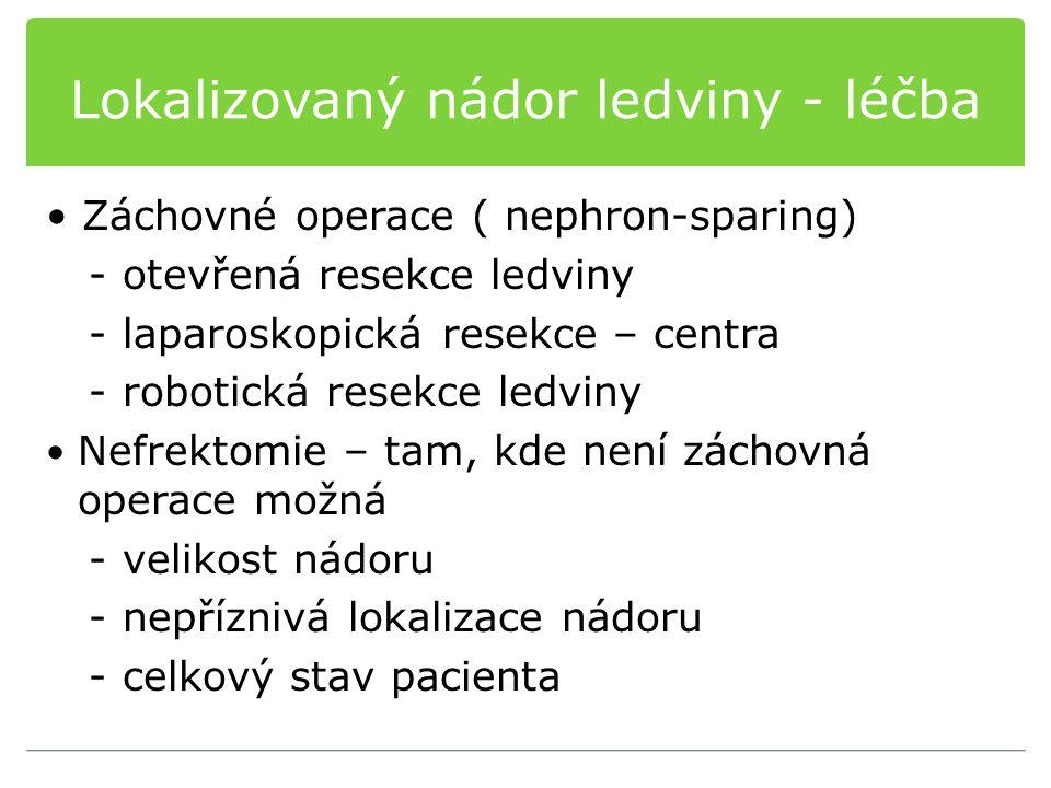 Lokalizovaný nádor ledviny - léčba