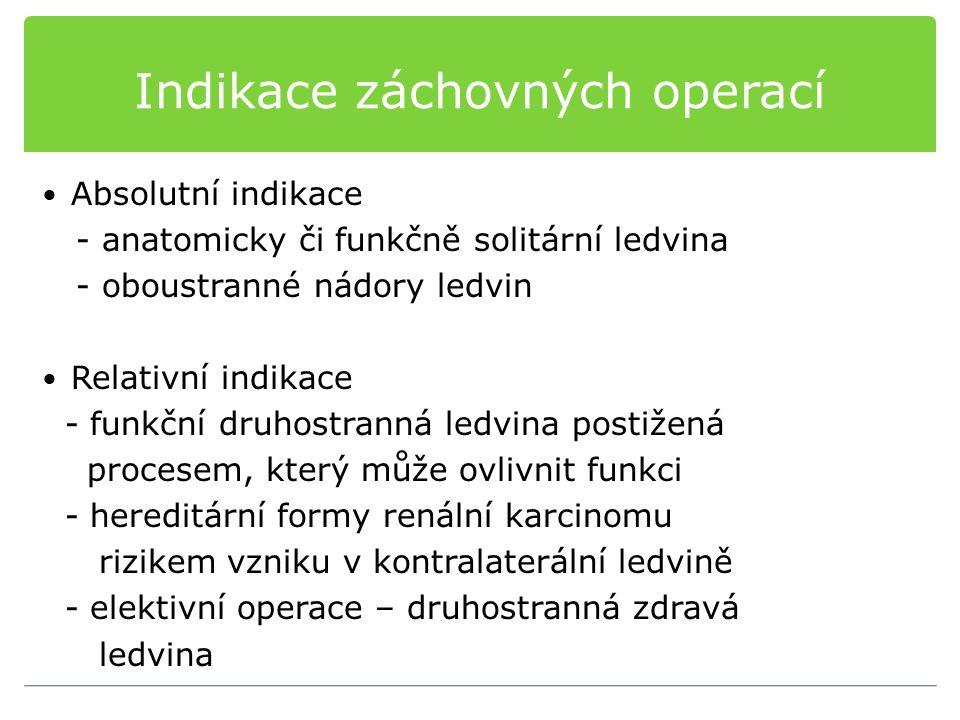 Indikace záchovných operací