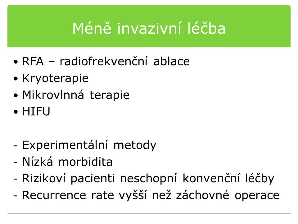Méně invazivní léčba RFA – radiofrekvenční ablace Kryoterapie