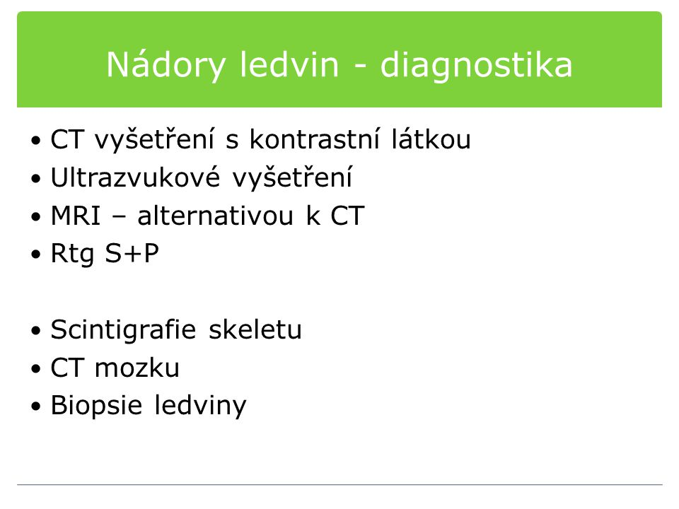 Nádory ledvin - diagnostika