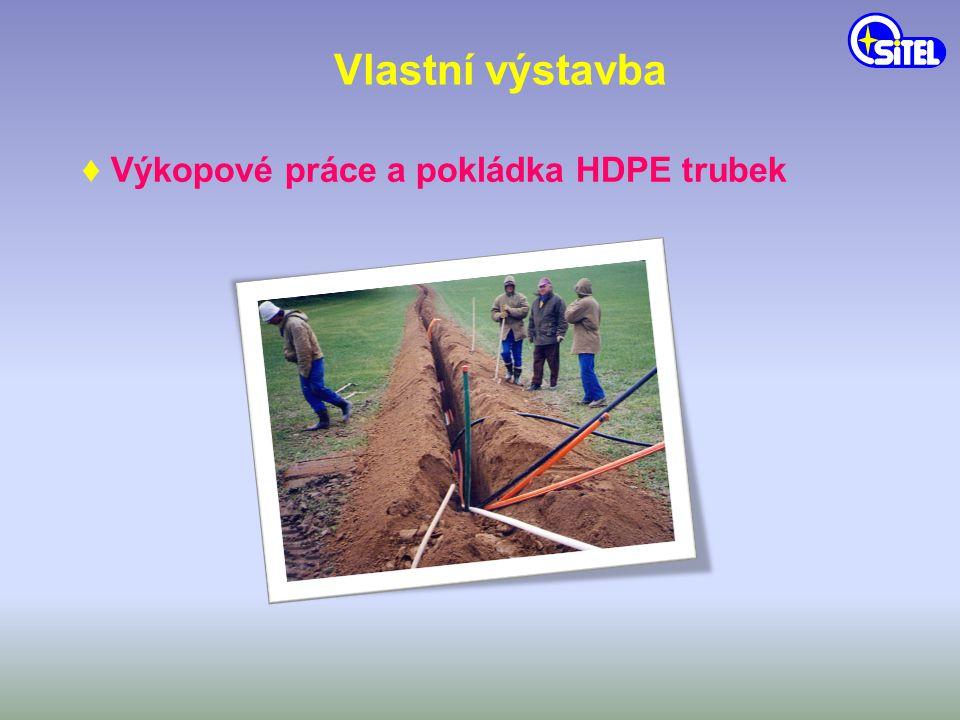 Vlastní výstavba ♦ Výkopové práce a pokládka HDPE trubek