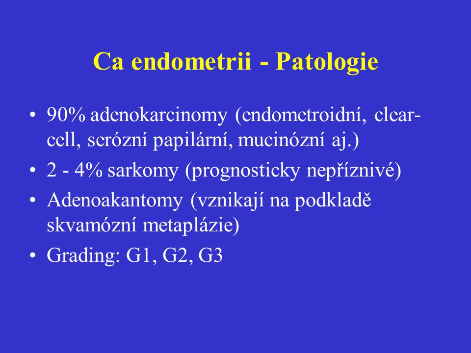 Ca endometrii - Patologie