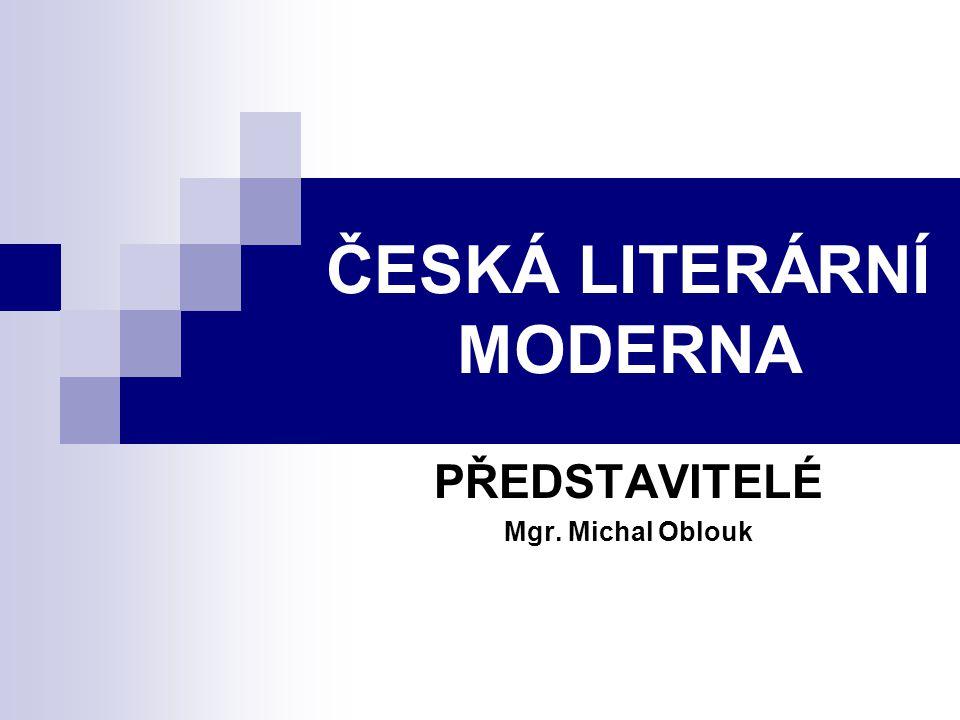 ČESKÁ LITERÁRNÍ MODERNA