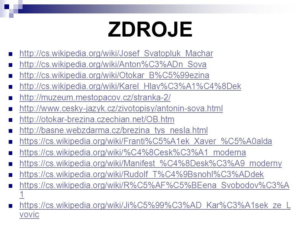 ZDROJE http://cs.wikipedia.org/wiki/Josef_Svatopluk_Machar