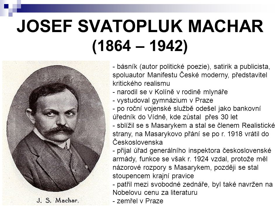 JOSEF SVATOPLUK MACHAR (1864 – 1942)