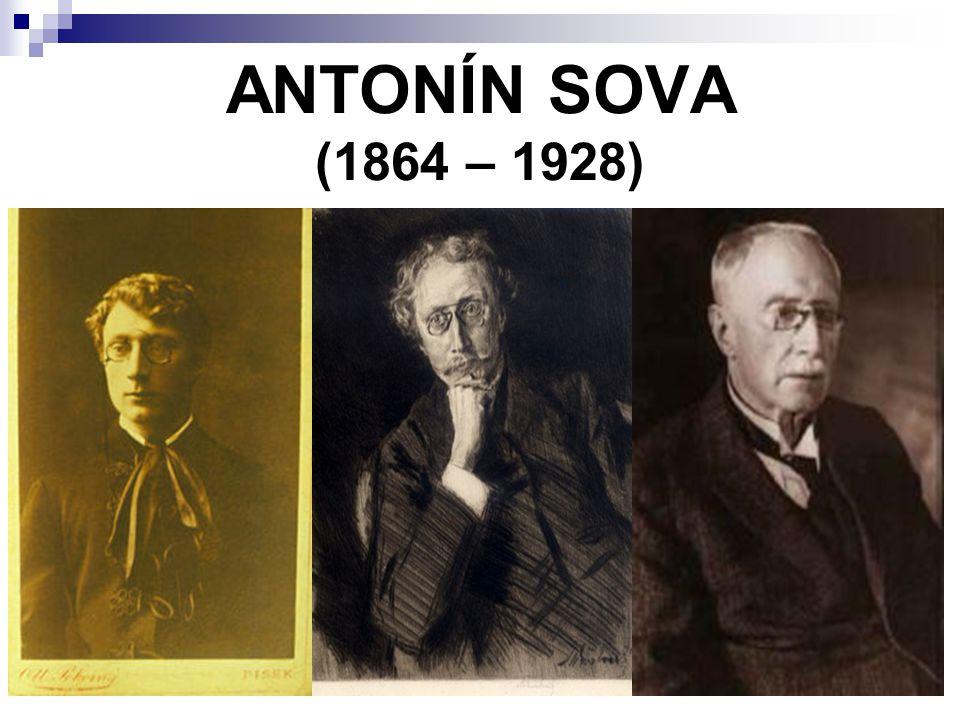 ANTONÍN SOVA (1864 – 1928)