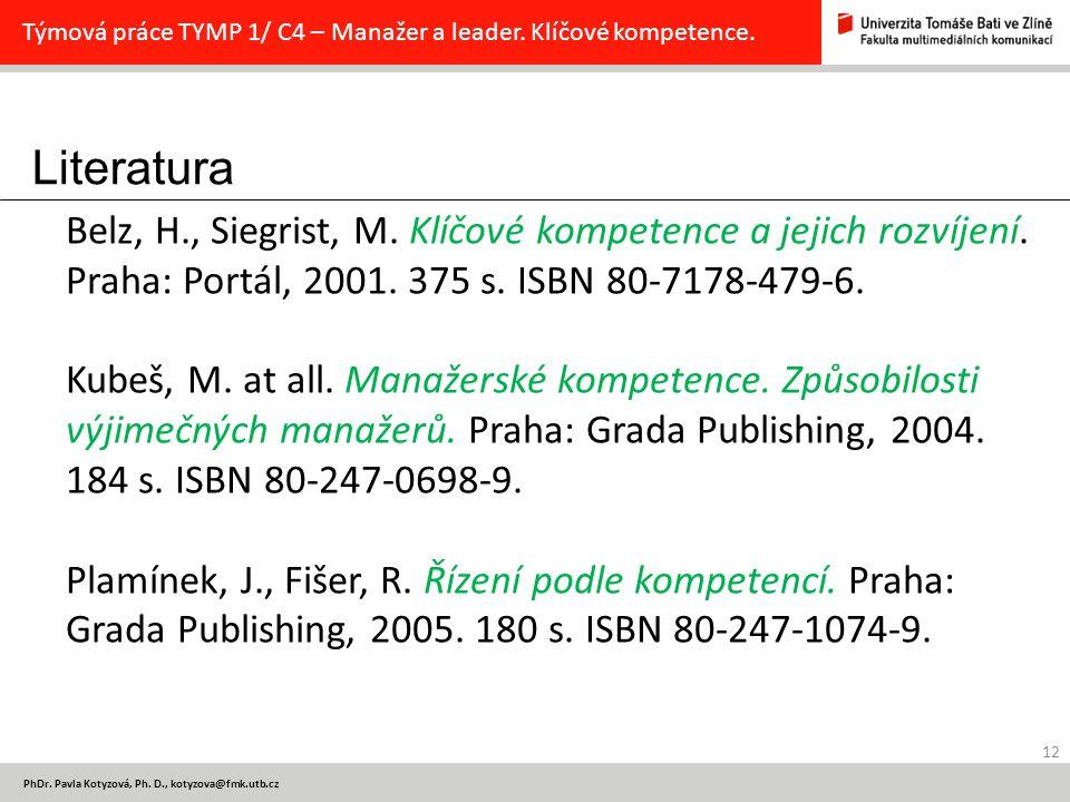 Týmová práce TYMP 1/ C4 – Manažer a leader. Klíčové kompetence.